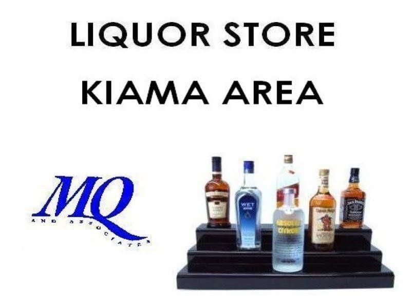 LIQUOR STORE - KIAMA AREA
