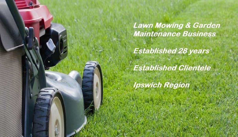 PROFITABLE LAWN MOWING AND GARDEN MAINTENANCE. ESTABLISHED 28 YEARS. IPSWICH